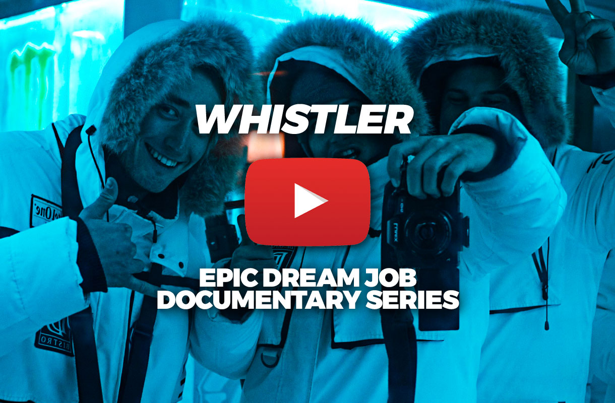 whistler stop epic dream job